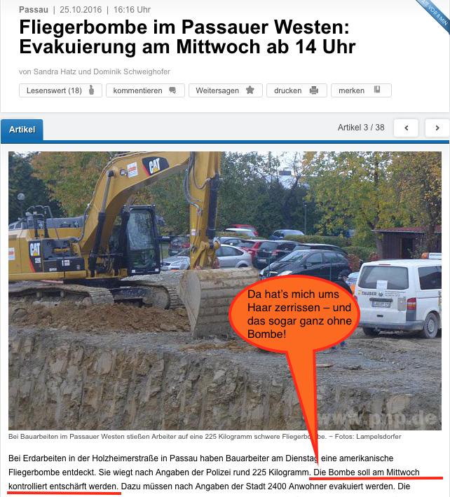 http://www.pnp.de/region_und_lokal/stadt_und_landkreis_passau/passau_stadt/2268875_Bombenfund-im-Passauer-Westen-Bauarbeiter-entecken-225-kg-Bombe.html